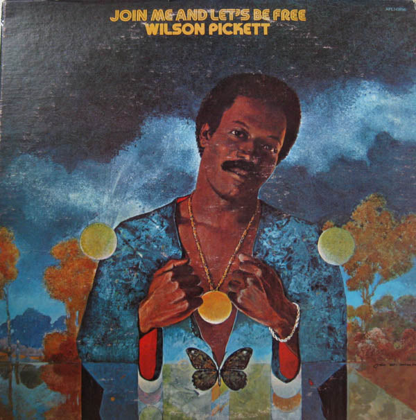 Wilson Pickett - Join Me And Let's Be Free -1975 - Soul,Funk (LP (demo copy vinyl)