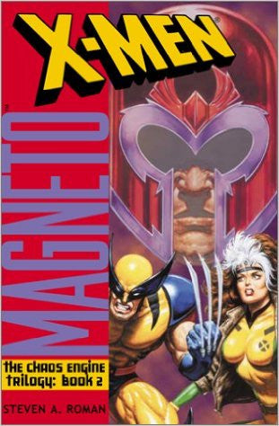 X-Men: Magneto (Chaos Engine Book 2) Paperback – 2001