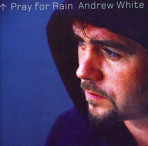 Andrew White- Pray for Rain Music CD