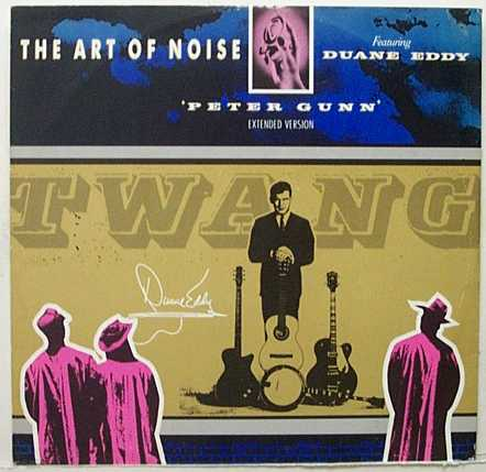 "Art Of Noise Featuring Duane Eddy ‎– Peter Gunn (Extended Version) -1986-  Synth-pop, Experimental (12"" Vinyl)"