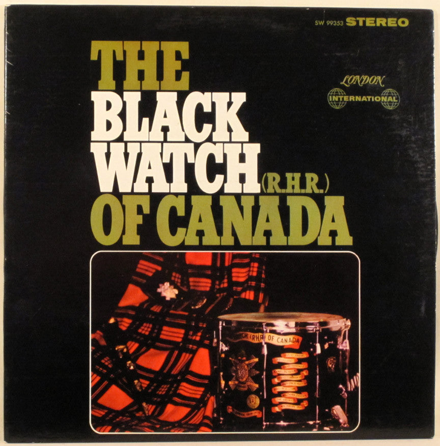 Black Watch (Royal Highland Regiment) of Canada Pipe,Drum , Celtic (Rare Vinyl)