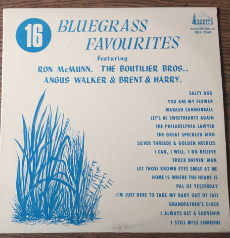 16 Bluegrass Favourites Featuring Ron McMunn, Angus Walker + Bluegrass ( Rare Vinyl)