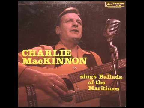 Charlie MacKinnon Sings Ballads Of The Maritimes ( Folk ) Rare