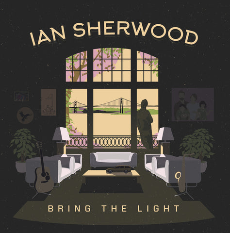 Ian Sherwood Bring the Light - 2017- Pop Folk (Music CD)
