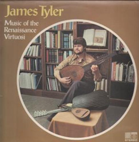 James Tyler - Music of the Renaissance Virtuosi -1976 -  Baroque Classical (UK Vinyl)