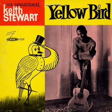 Keith Stewart ‎– Yellow Bird -1963-  Reggae, Folk, (Rare Vinyl)
