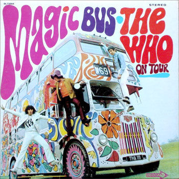 Who ,The -  Magic Bus 1st Press 1968