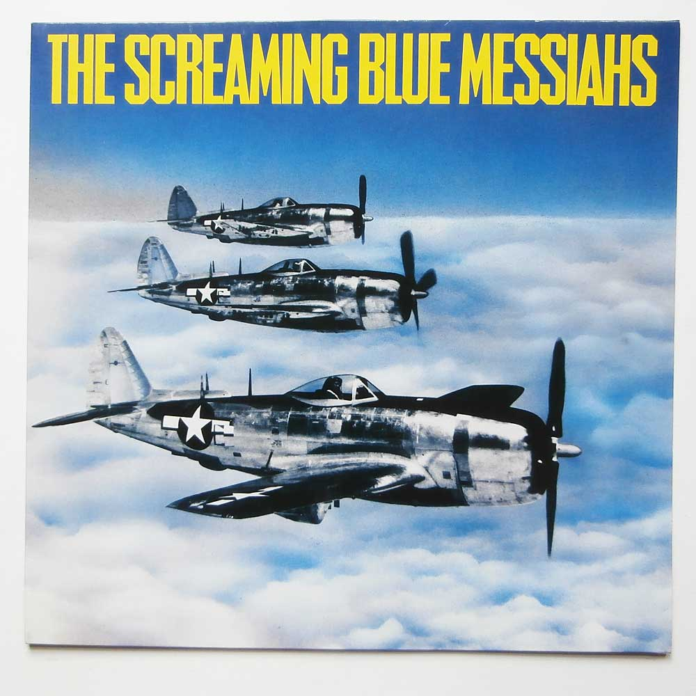 Screaming Blue Messiahs - Good And Gone