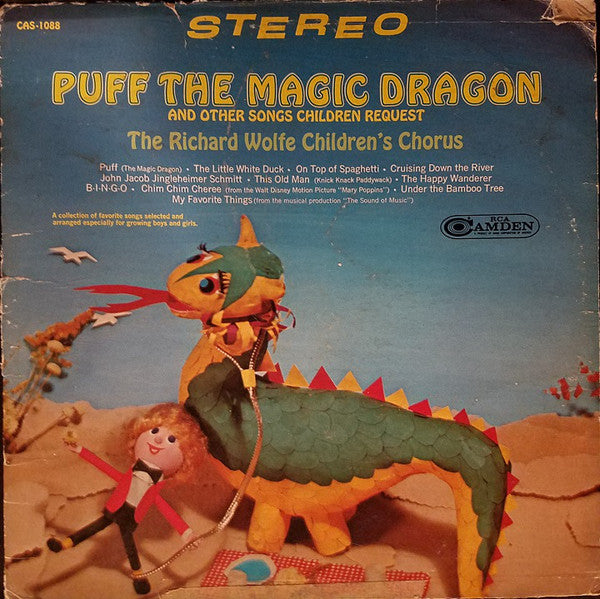 The Richard Wolfe Children's Chorus ‎– Puff The Magic Dragon And Other Songs Children Request - 1967-The Richard Wolfe Children's Chorus ‎– Puff The Magic Dragon And Other Songs Children Request (vinyl)