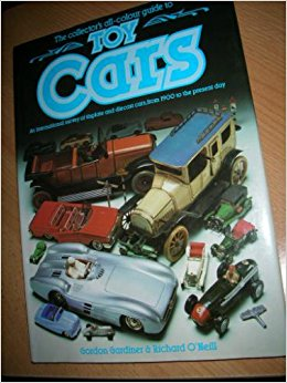 collectors all-colour guide to toy cars Hardcover – 1989