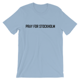PRAY FOR STOCKHOLM 1