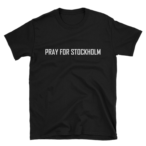PRAY FOR STOCKHOLM BLACK