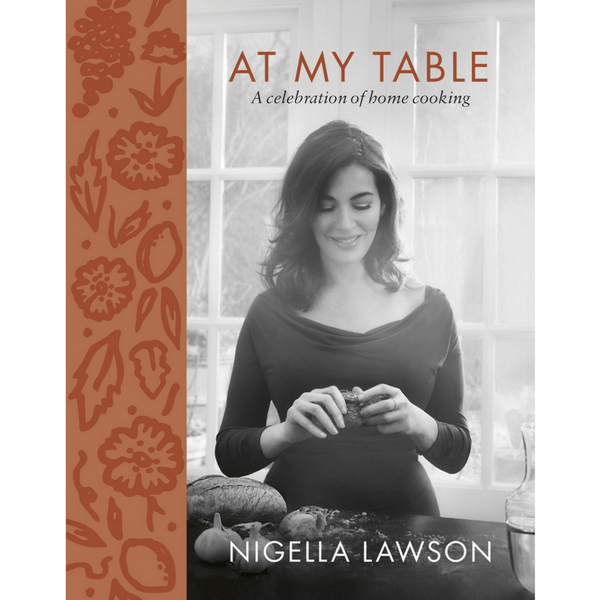 Random House | At My Table - Nigella Lawson | Shut the Front Door