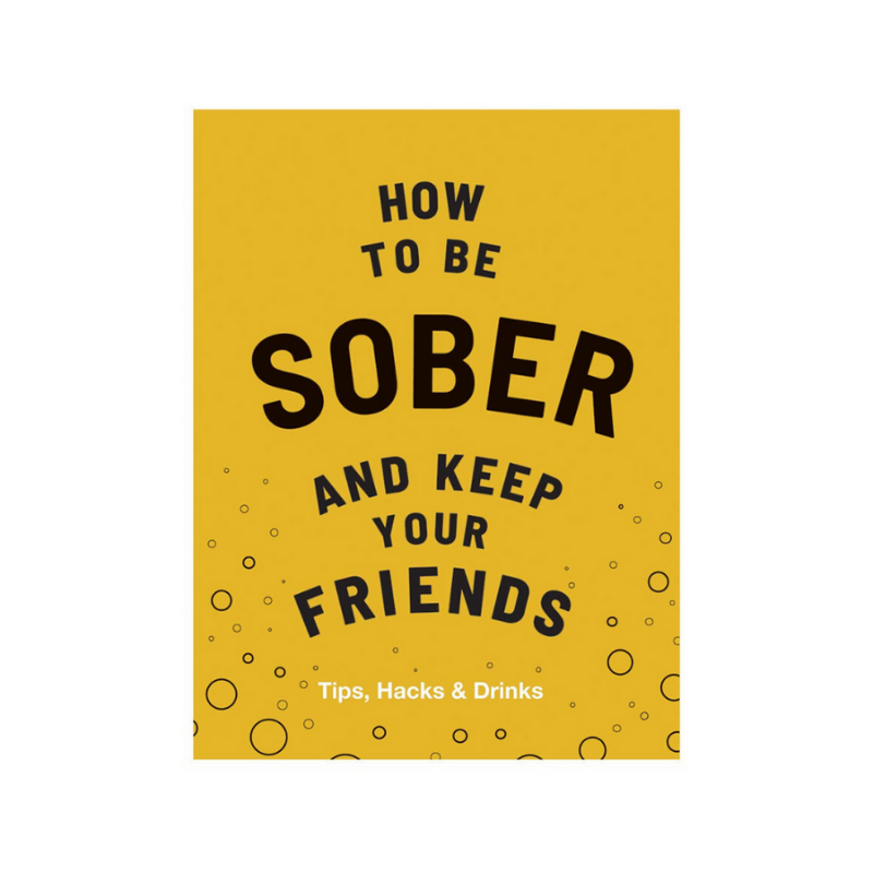 Hardie Grant | How To Be Sober and Keep Your Friends | Shut the Front Door