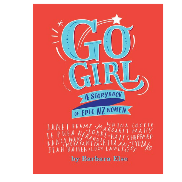 Penguin NZ | Go Girl: A Storybook of Epic NZ Women | Shut the Front Door