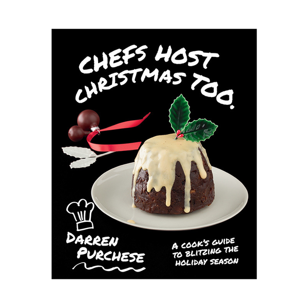 Hardie Grant | Chefs Host Christmas Too | Shut the Front Door