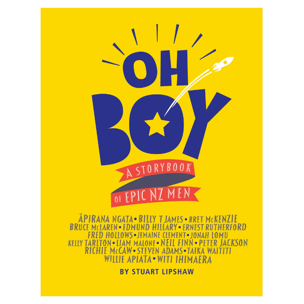 Penguin NZ | Oh Boy: A Storybook of Epic NZ Men | Shut the Front Door