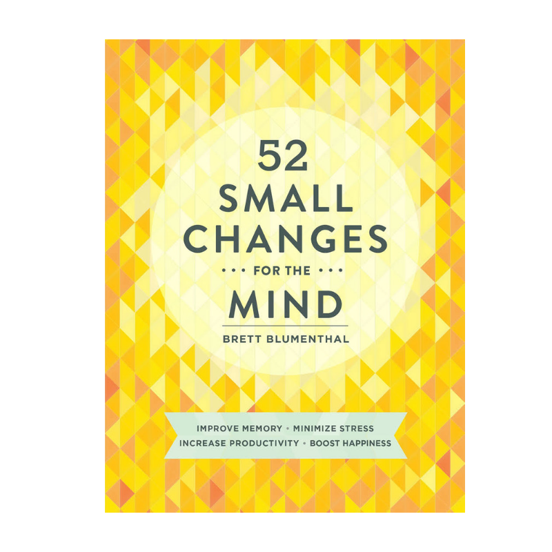 Chronicle Books | 52 Small Changes for the Mind | Shut the Front Door