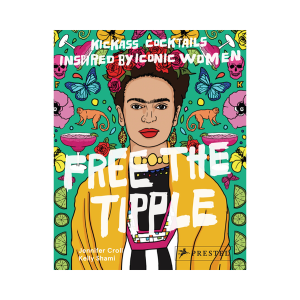 Prestel Publishing | Free the Tipple | Shut the Front Door