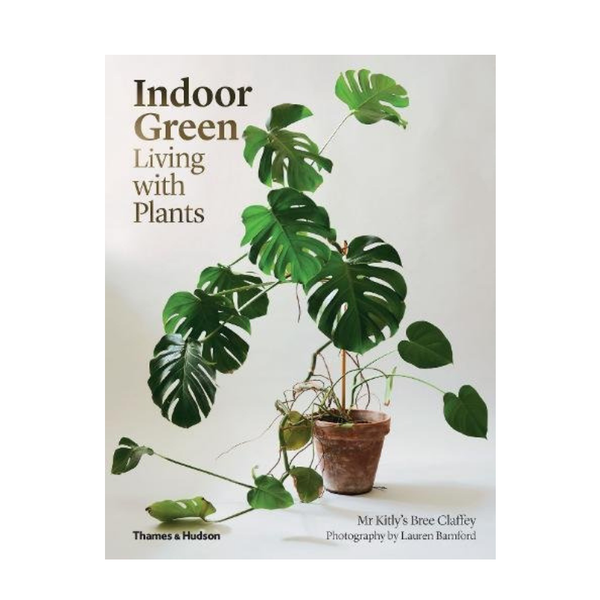 Thames Hudson | Indoor Green : Living with Plants | Shut the Front Door
