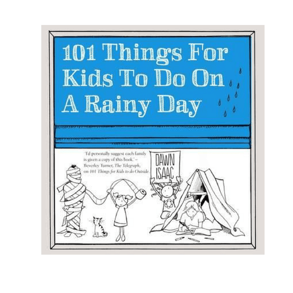 Kyle Books | 101 Things for Kids To Do On A Rainy Day | Shut the Front Door