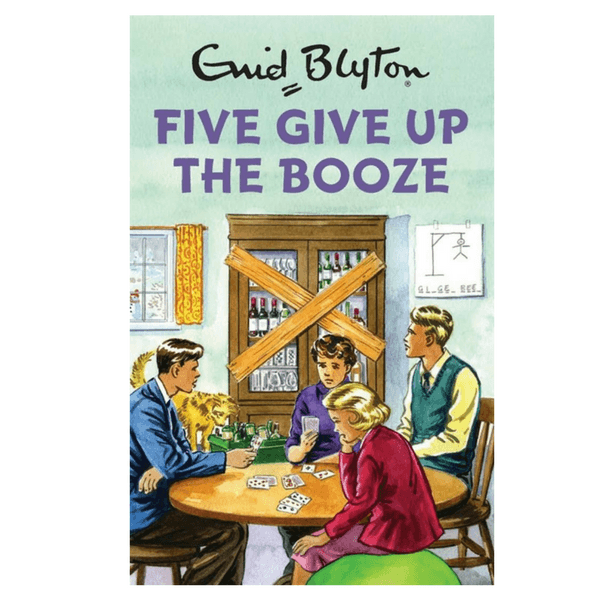 Quercus | Five Give Up the Booze (Enid Blyton for Grown Ups) | Shut the Front Door