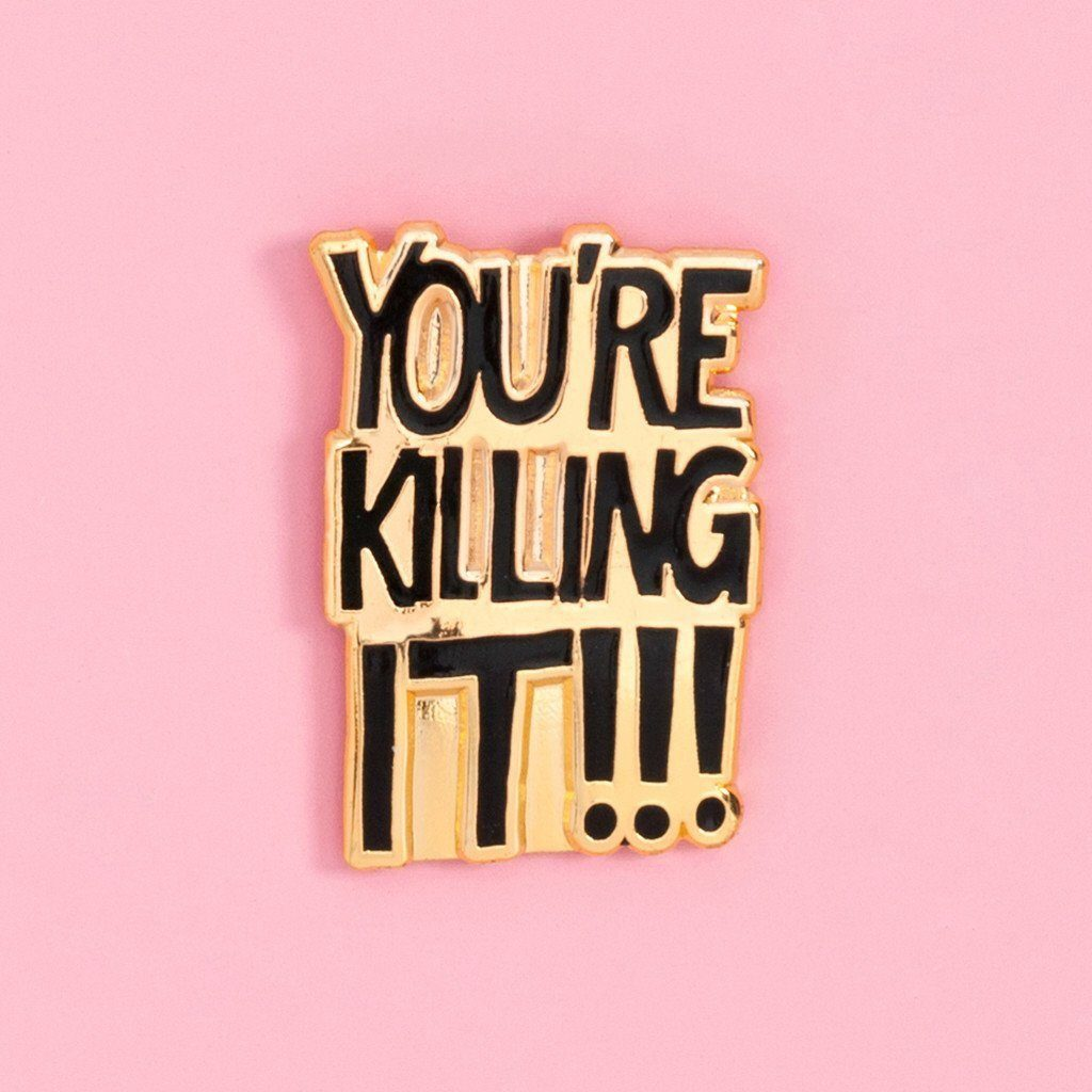 ban.do | You're Killing It Pin *PREORDER* | Shut the Front Door