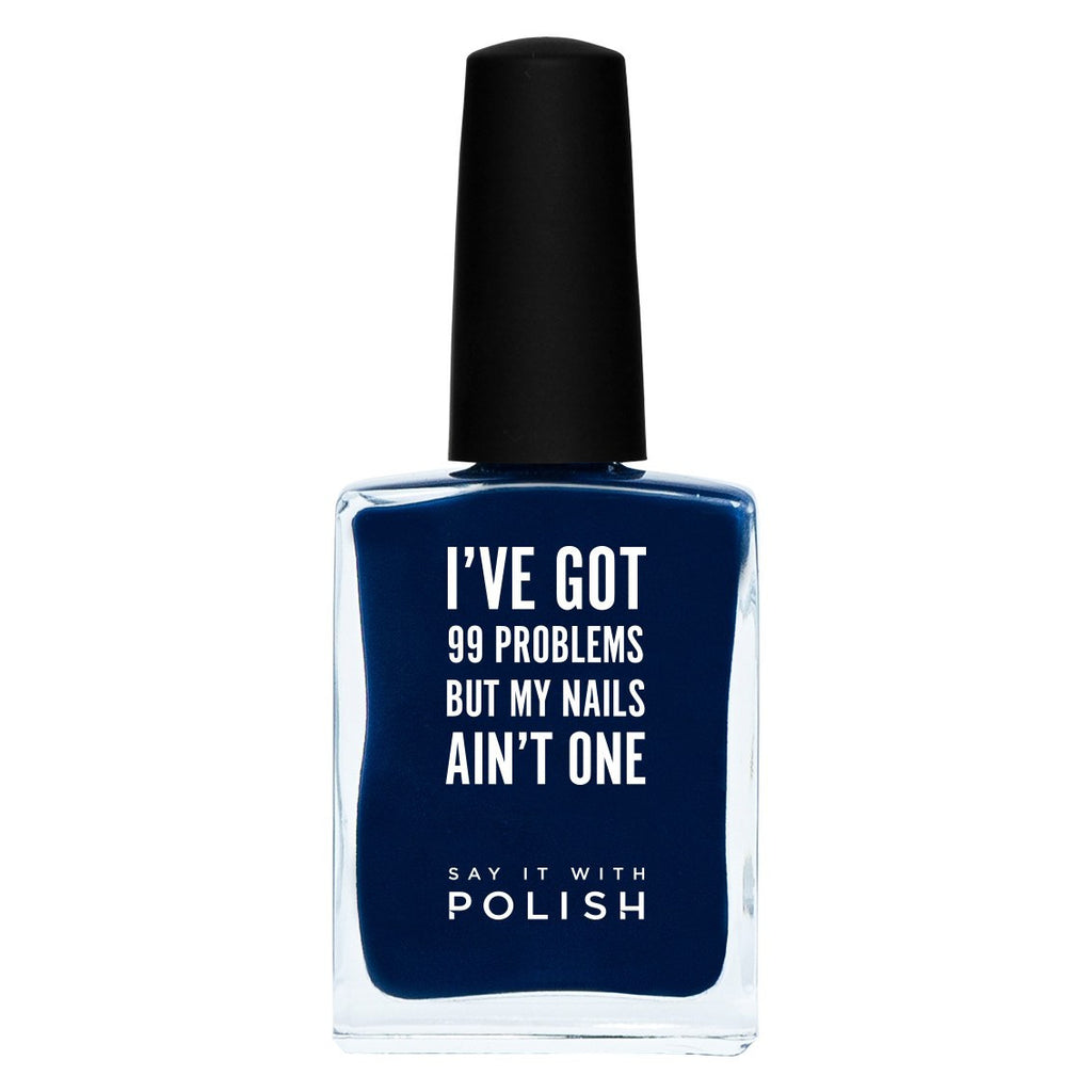 Say It With Polish | Nail Polish I'VE GOT 99 PROBLEMS Navy | Shut the Front Door