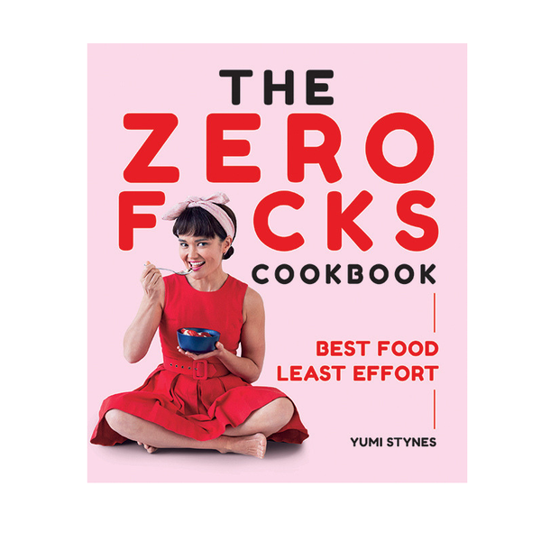 Hardie Grant | The Zero Fucks Cookbook | Shut the Front Door