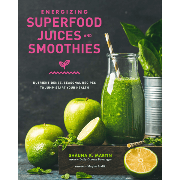 Energizing Superfood Juices & Smoothies