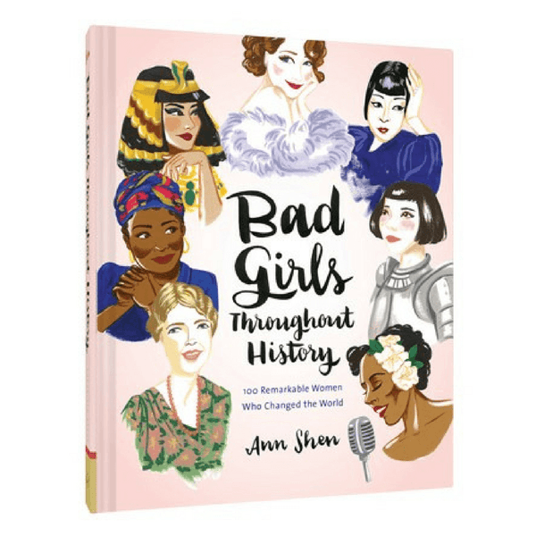 Chronicle Books | Bad Girls Throughout History | Shut the Front Door