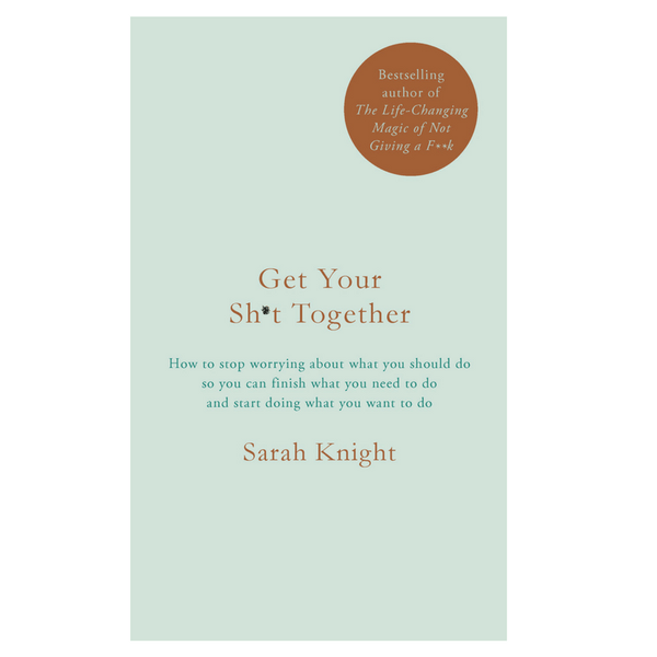 Hachette | Get Your Sh*t Together | Shut the Front Door