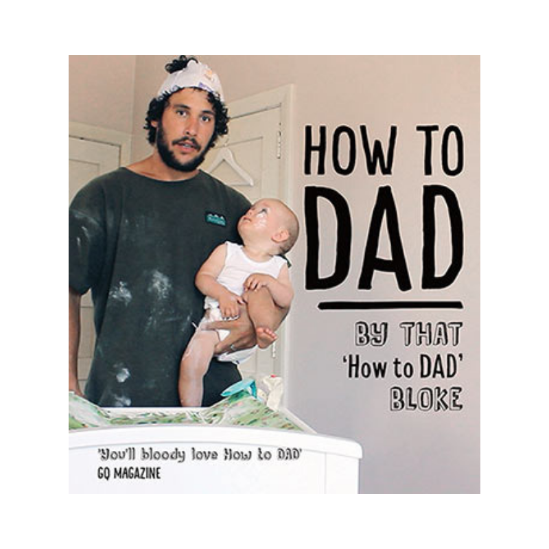 Allen & Unwin | How to Dad | Shut the Front Door
