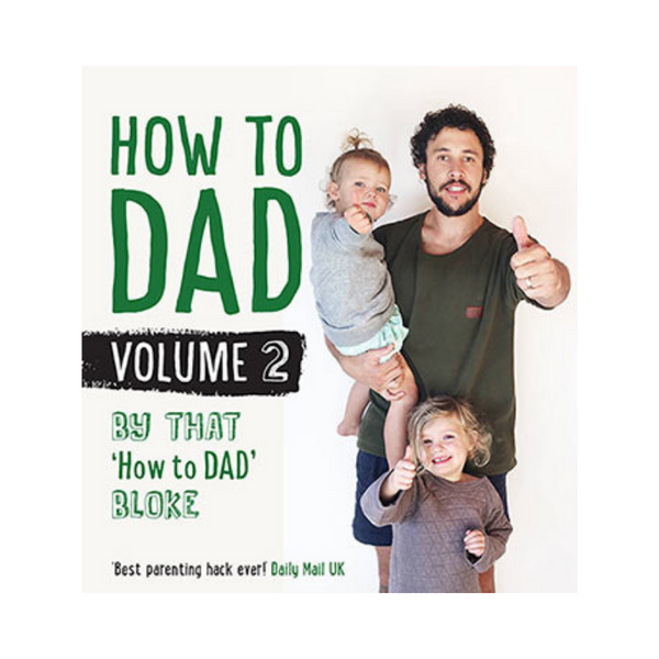 Allen & Unwin | How to Dad Vol 2 | Shut the Front Door