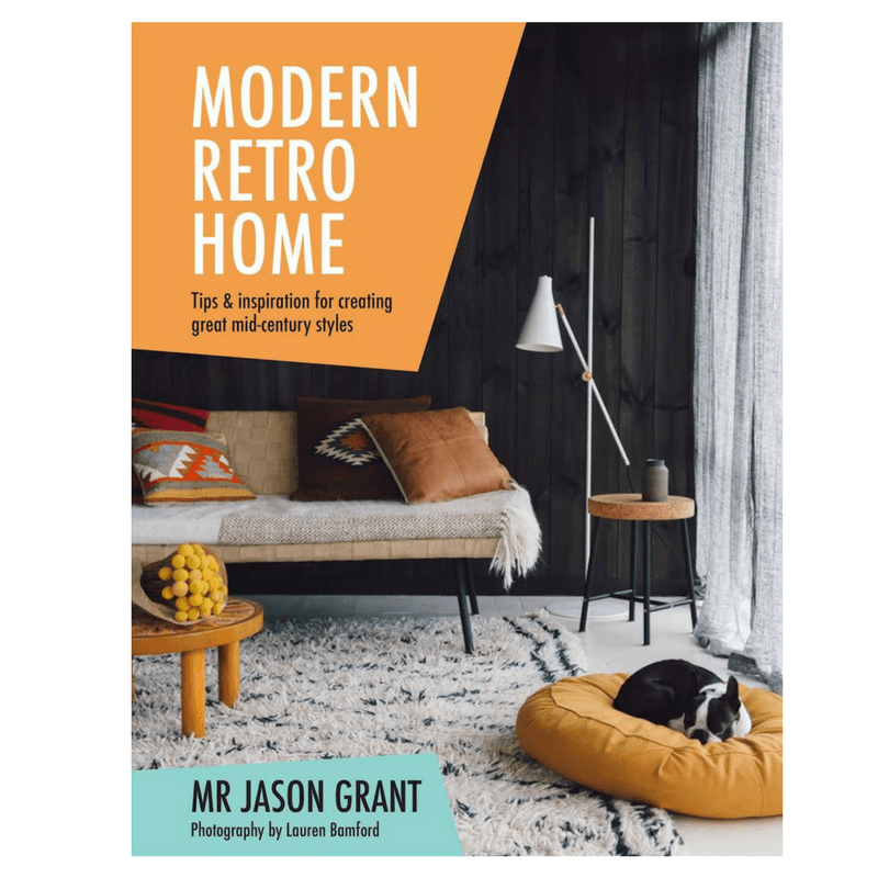 Hardie Grant | Modern Retro Home | Shut the Front Door