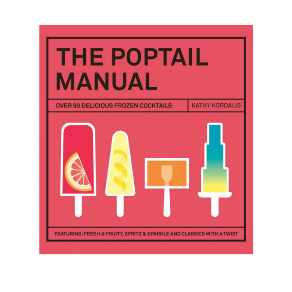 Hardie Grant | The Poptail Manual | Shut the Front Door