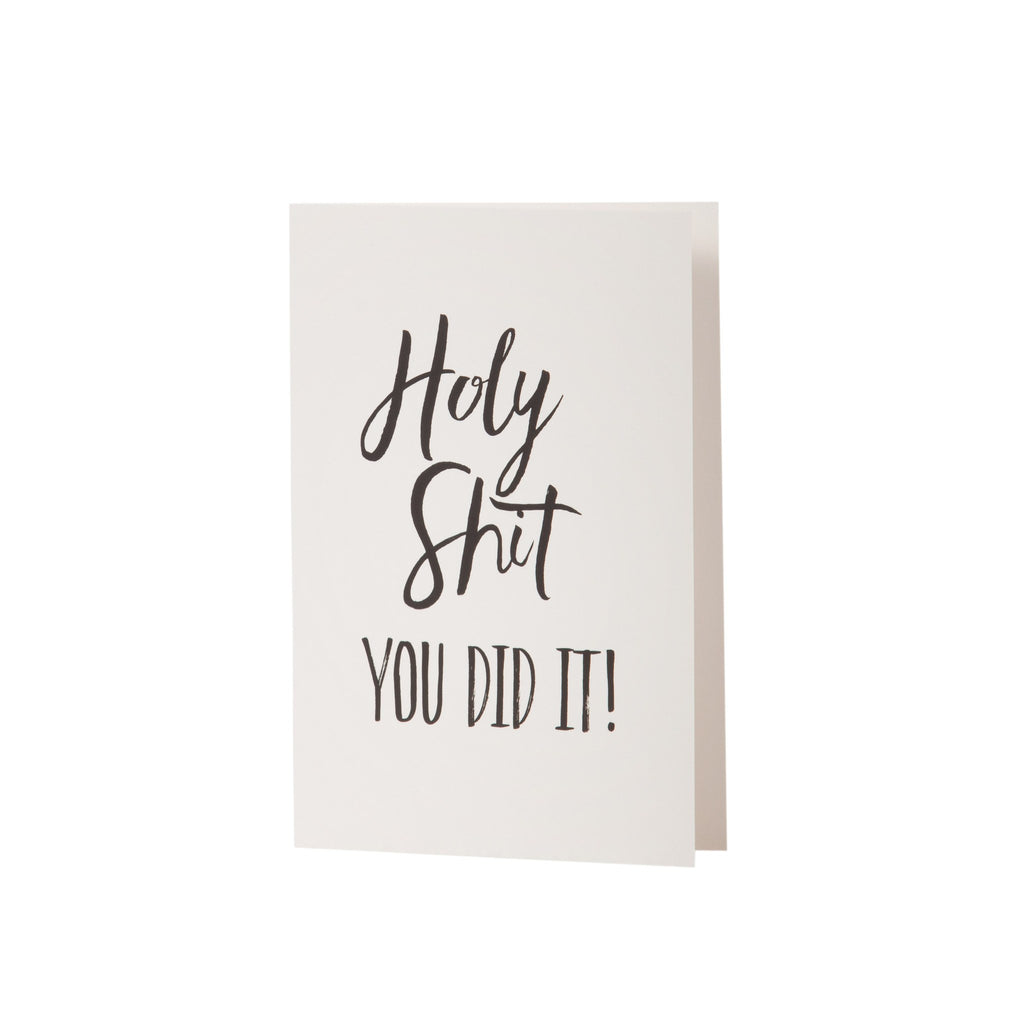 Card - Holy Shit You Did It