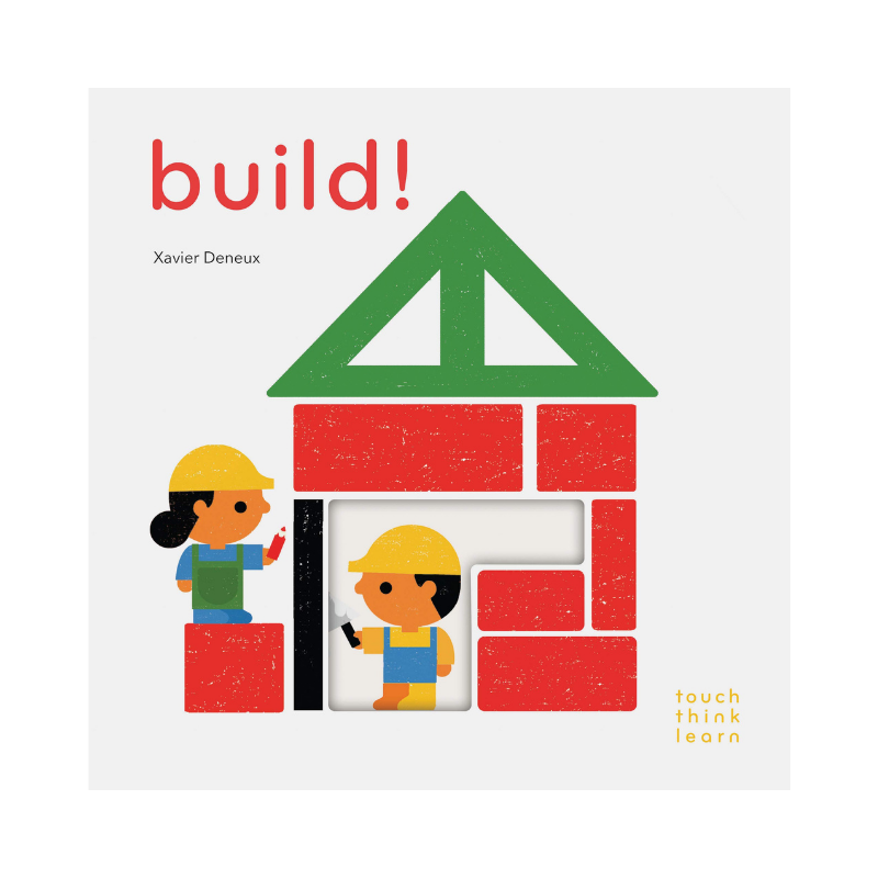 Chronicle Books | Touch Learn Think - Build | Shut the Front Door