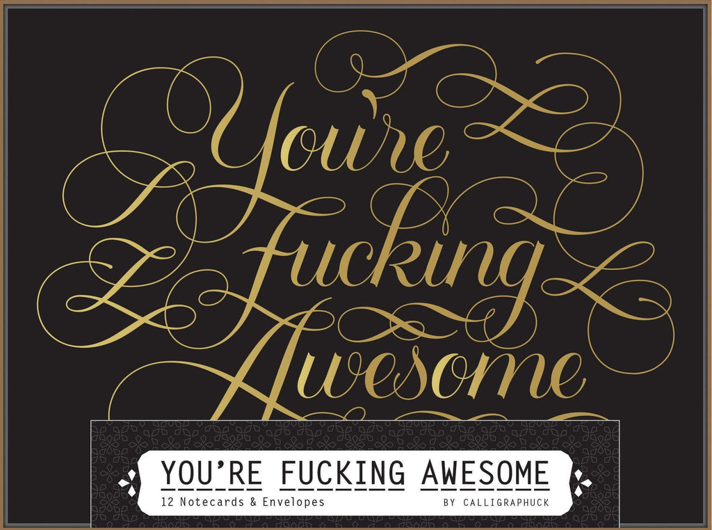 Chronicle Books | You're F*cking Awesome Note Cards | Shut the Front Door
