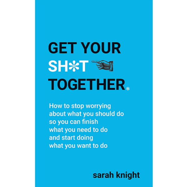 Hachette | Get Your Sh*t Together (Blue) | Shut the Front Door