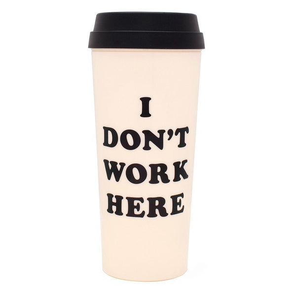 ban.do | I Don't Work Here Thermal Mug *PREORDER* | Shut the Front Door