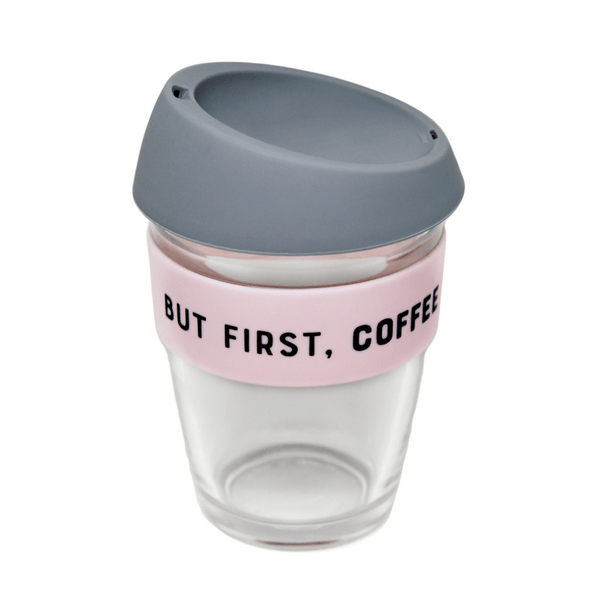General Eclectic | Reusable Glass Coffee Cup - But First, Coffee | Shut the Front Door