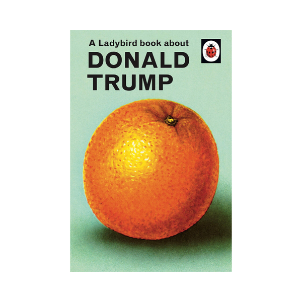 Ladybird Book about Donald Trump