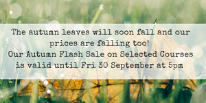 Autumn Flash Sale Until Friday 30 September at 5 pm!