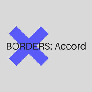 XBorders: Accord Participants Announced