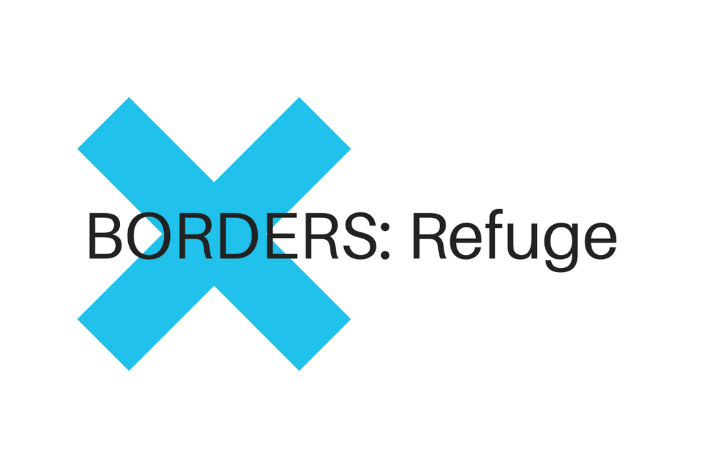 Introducing our XBorders: Refuge Patricipants