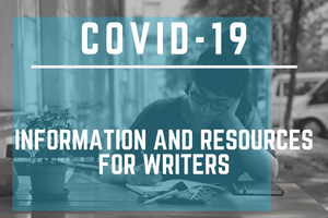 COVID-19: Information and Resources for Writers and Artists