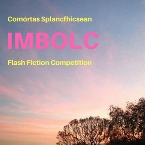 Announcing the winners of our Imbolc Flash Fiction Competition!