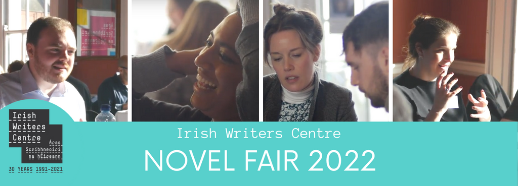 4 images of writers sitting at tables pitching their work, underneath a turquoise banner says Irish Writers Centre Novel Fair 2022