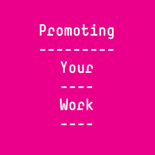 Promoting Your Work